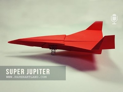 LONG DISTANCE PAPER PLANE - Let's mame a paper airplane that flies over 100 Feet | Super Jupiter