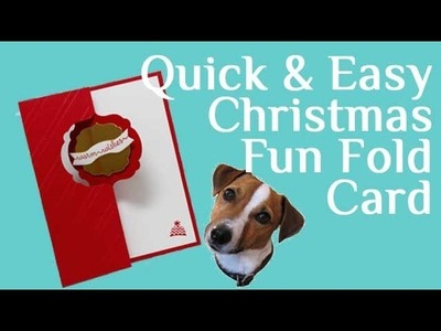 Quick and Easy Fun Fold Christmas Card