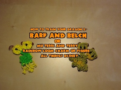 Rainbow Loom Barf & Belch (How to Train Your Dragon 2) Charm or Figure