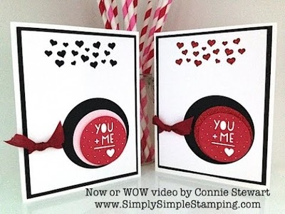 Simply Simple Now or WOW - You + Me = Love Card by Connie Stewart