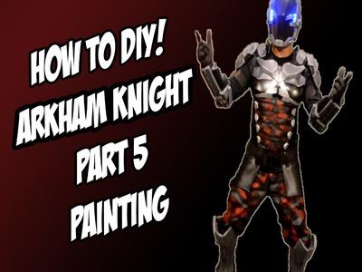 Arkham Knight How to DiY Painting Camo from Batman Arkham Knight Part 5