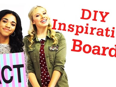 DIY Inspiration Board with Gracie + Teala! #17daily