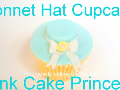 Easter Cupcakes - How to Make an Easter Bonnet Hat Cupcake