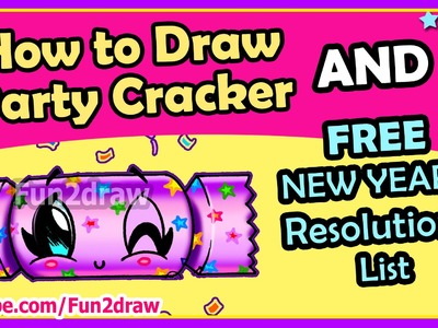 How to Draw CUTE Easy Party Cracker + FREE Fun2draw New Years Resolutions List - Easy things to Draw