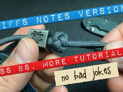 How to lanyard knot, Cliffs Notes Cut!!! Less BS.  MORE Tutorial BRO!!! #WheresTheBeef
