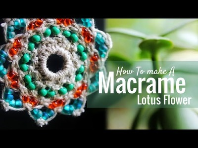 How To Macrame a Lotus Flower Mandala