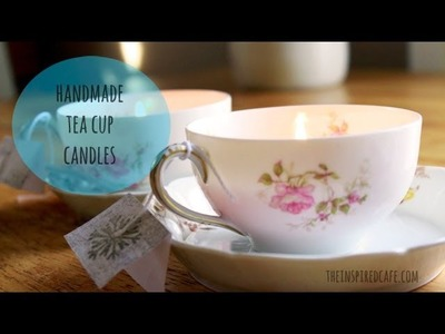 How to Make Handmade Tea Cup Candles