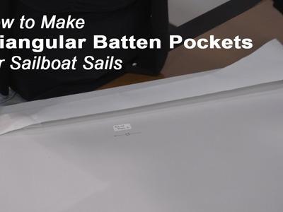 How to Make Triangular Standard Batten Pockets for a Mainsail