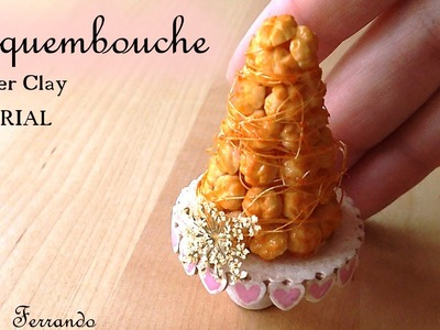 Miniature Croquembouche - Polymer Clay Tutorial
