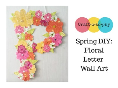 Spring DIY: Pinterest-Inspired Wall Art