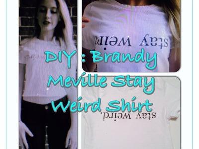 DIY: Brandy Meville Stay Weird Shirt