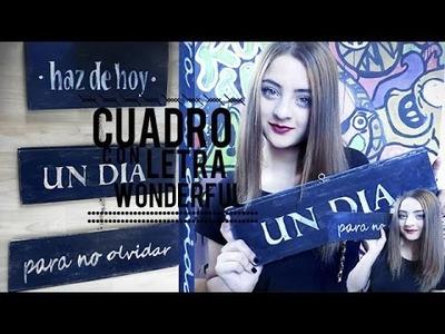 DIY- CUADRO CON LETRA WONDERFUL!! SUPER FACIL ♥