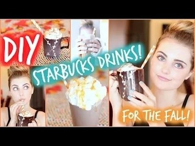 DIY Fall Starbucks Drinks: Pumpkin Spice & Salted Caramel!  ♛ Yummy *,* ♚ Healthy ^,^ | Girls Only