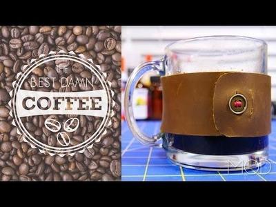 DIY Leather Coffee Mug Sleeve – Coffee Week