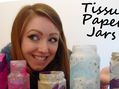 D.I.Y.  Tissue Paper, Jars and A Whole Lot of Glue