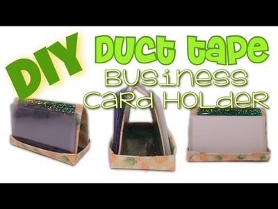 DIY duct tape business card and ID plastic holder (Tutorial Tuesday #1)