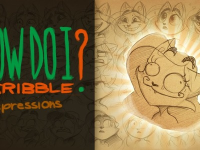 FABULOUS EXPRESSIONS - How Do I Scribble - Expressions