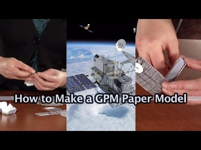 GPM Core Observatory: Paper Model How-To