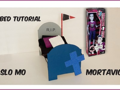 How to make a Slo Mo bed tutorial - Monster High