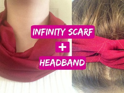 How to Make an Infinity Scarf and Headband!