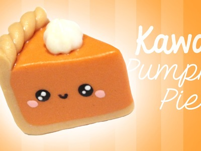 ^__^ Pumpkin Pie! - Kawaii Friday 144