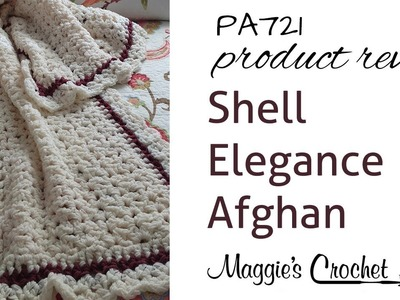Shell Elegance Afghan Crochet Pattern Product Review PA721