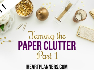 Taming the Paper Clutter, Part 1