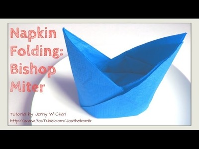 Thanksgiving Table Setting - HOW TO FOLD Bishop Miter.Hat - Napkin Folding, Restaurant Table Setting