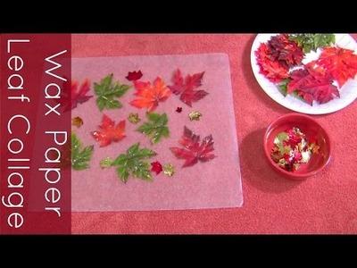 Wax Paper Leaf Collage