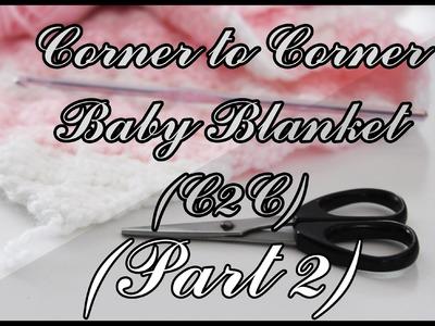 Corner to Corner Blanket Tutorial (Part 2)