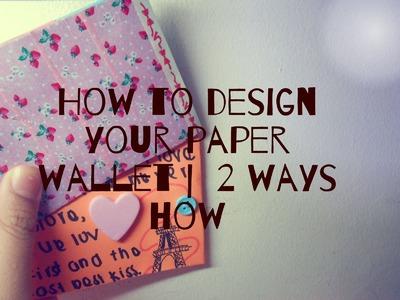 Design your paper wallet |  2 ways how