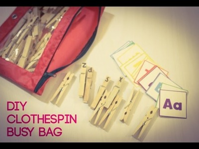 DIY Busy Bag with Clothespins
