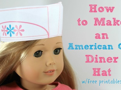 How to make American Girl Diner Hat • Part 1