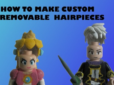 How To Make Custom LEGO Hair Removeable