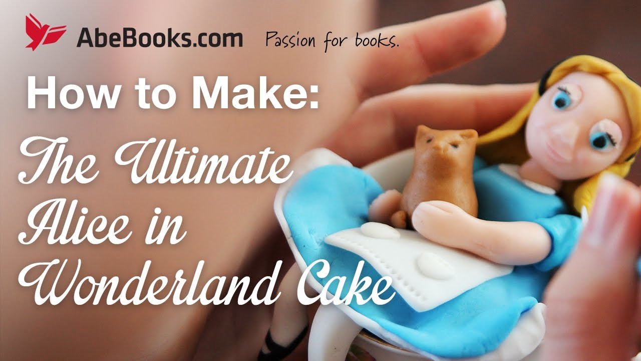 How To Make: The Ultimate Alice in Wonderland Cake