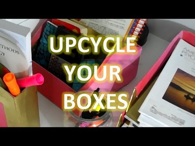 How to Reuse your  box !