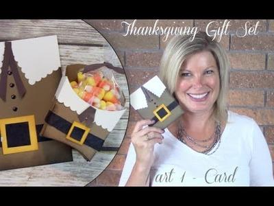 Part 1: How to make a Thanksgiving Pilgrim Gift Set Part 1 - Stampin Up Card