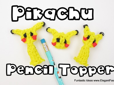 Pikachu Pencil Topper(Pokemon) - How to Rainbow Loom