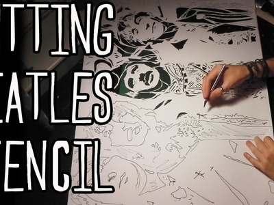 Cutting a Beatles Stencil For Spray Painting - Art Tutorial By Stephen Quick