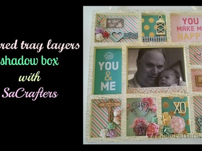 DIY:How to:Tutorial:Altered tray layers shadow box(Start to finish) by SaCrafters