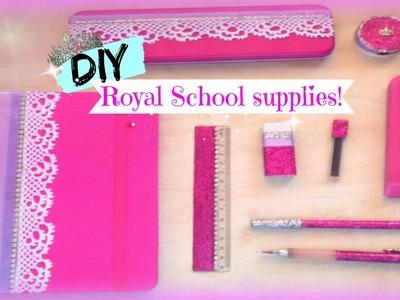 DIY! Royal supplies for school! Back to school!