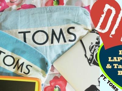 DIY TOMS Laptop and Tablet bag!