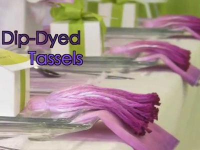 How To Dip-Dye Tassels