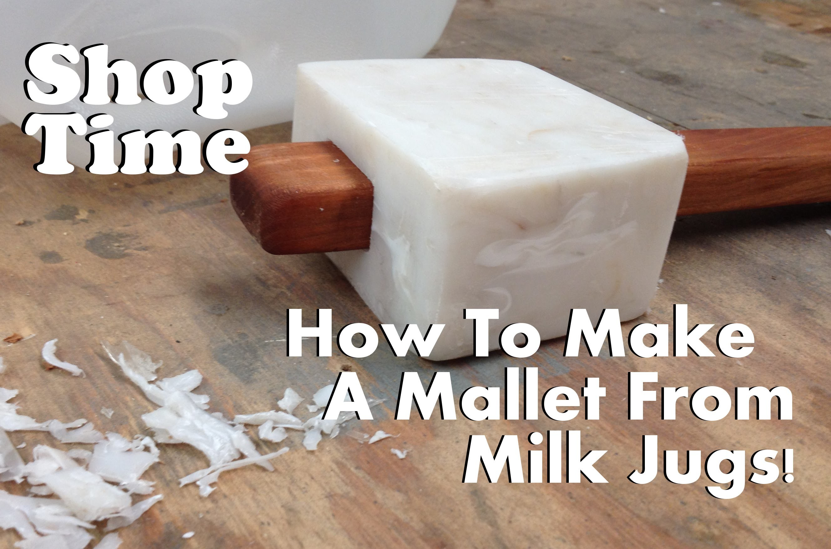 How To Make A Mallet From Milk Jugs!