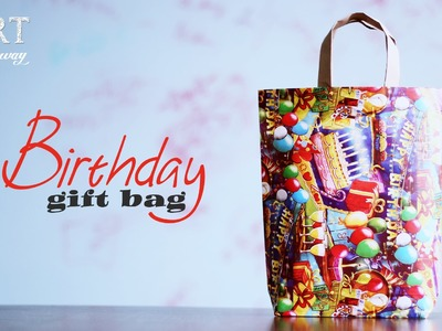 How to Make DIY : Birthday Gift Bag
