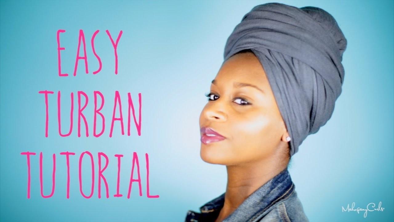 Natural Hair:Easy Turban Tutorial