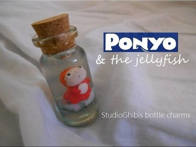 STUDIOGHIBLIS: PONYO bottle charm (with the jellyfishy)