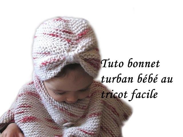 TUTO BONNET TURBAN BEBE AU TRICOT FACILE BABY HAT KNITTING