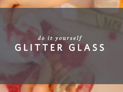 DIY Glitter Wine Glass