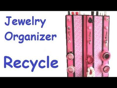 DIY Jewelry Organizer - Recycle
